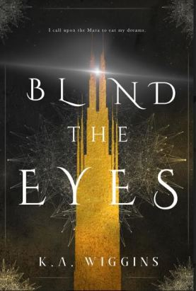 Blind the Eyes-ARC REVIEW