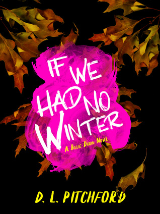 If We Had No Winter