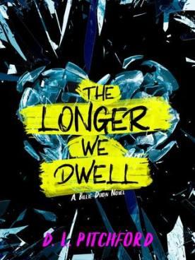 The Longer We Dwell