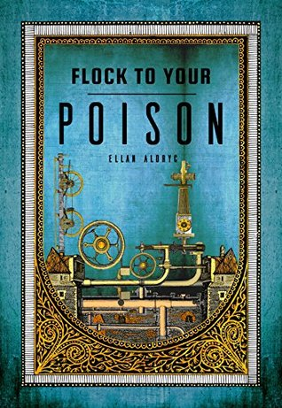 Flock to Your Poison