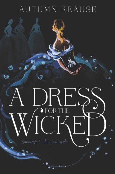 A Dress For the Wicked