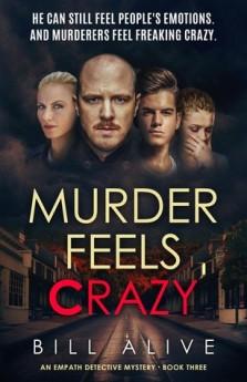 Murder Feels Crazy