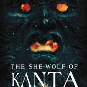 The She Wolf of Kanta