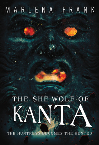 The She Wolf of Kanta