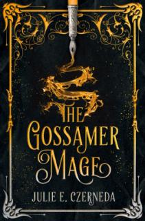 The Gossamer Mage
