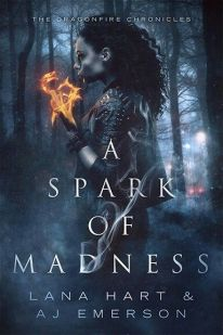 A Spark of Madness