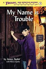 My Name is Trouble