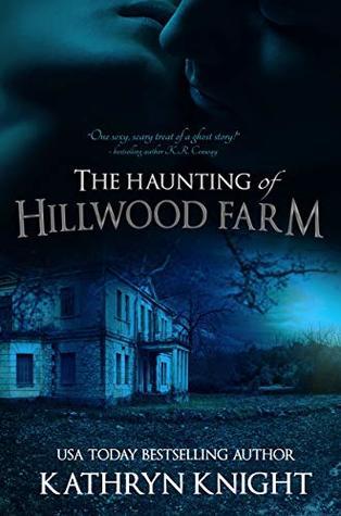 The Haunting of Hillwood Farm